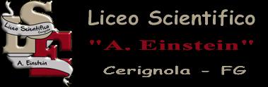 "Liceo Scientifico ""A. Einstein"" - Cerignola"